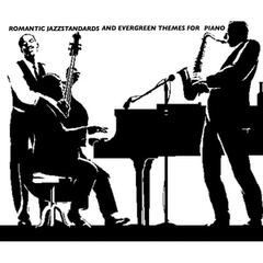 Romantic Jazz Standards and Evergreen Themes for Piano