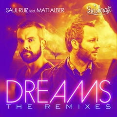 Dreams - The Remixes (feat. Matt Alber)