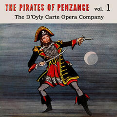 The Pirates of Penzance, Vol. 1 (Original Soundtrack Recording)
