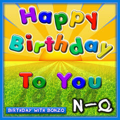 Happy Birthday to You N-Q