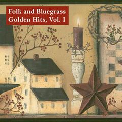 Folk and Bluegrass Golden Hits, Vol. I