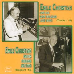 Emile Christian and His New Orleans Jazz Band / Emile Christian and His Dixieland Jazz Band