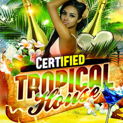 Certified Tropical House