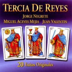 Tercia de Reyes: 20 Éxitos Originales
