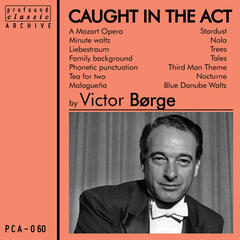 Victor Borge Caught in the Act