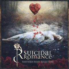 Shattered Heart Reflections (Deluxe Edition)
