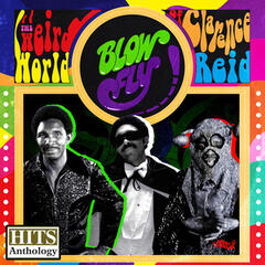 Hits Anthology: The Weird World of Clarence Reid