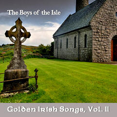 Golden Irish Songs, Vol. II