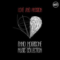 Love and Passion: Ennio Morricone Music Collection