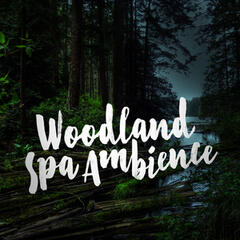 Woodland Spa Ambience