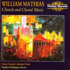 Mathias: Church & Choral Music