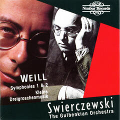 Weill: Symphony Nos. 1 & 2 and Kleine Dreigroschenmusik