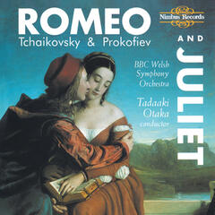 Tchaikovsky & Prokofiev: Romeo and Juliet