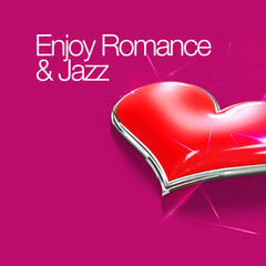 Enjoy Romance & Jazz
