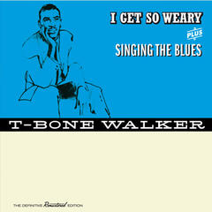 I Get so Weary + Singing the Blues (Bonus Track Version)