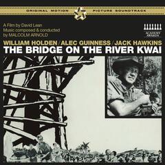 The Bridge on the River Kwai (Original Motion Picture Soundtrack) [Bonus Track Version]