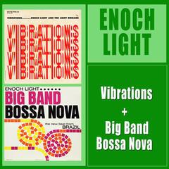 Vibrations + Big Band Bossa Nova