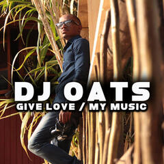 Give Love / My Music