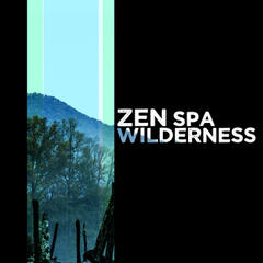 Zen Spa: Wilderness