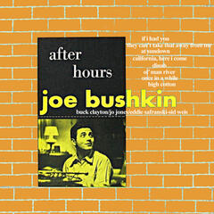 After Hours with Joe Bushkin (Bonus Track Version)