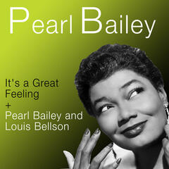 It's a Great Feeling + Pearl Bailey & Louis Bellson