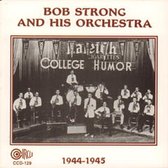 Bob Strong and His Orchestra 1944-1945