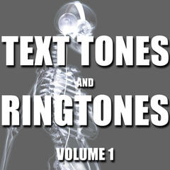 Text Tones and Ringtones, Vol. 1