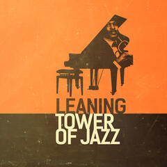 Leaning Tower of Jazz
