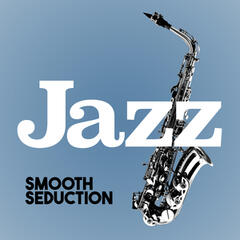Jazz: Smooth Seduction