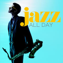 Jazz All Day