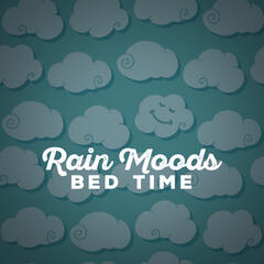 Rain Moods: Bed Time