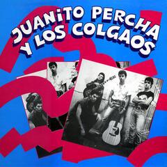 Juanito Percha y los Colgaos