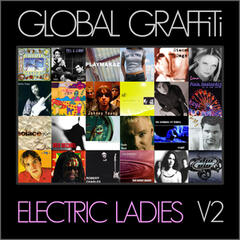 Global Graffiti Artists: Electric Ladies, Vol. 2