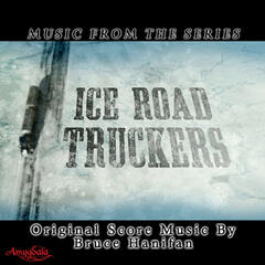 Music from the Series Ice Road Truckers