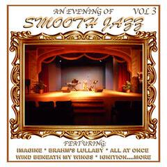 An Evening of Smooth Jazz, Vol. 3
