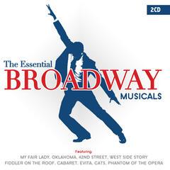 The Essential Broadway Musicals