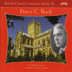 British Church Music Series 5: Music of Percy Buck