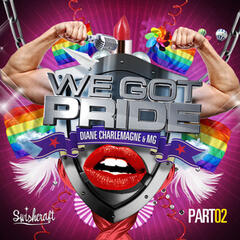 We Got Pride (Remixes Part Two)