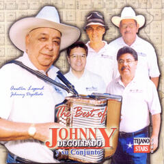 The Best Of Johnny Degollado y Su Conjunto