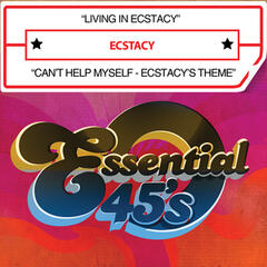 Living in Ecstacy / Can't Help Myself - Ecstacy's Theme (Digital 45)