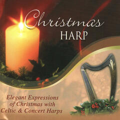 Christmas Harp - Elegant Expressions of Christmas with Celtic & Concert Harps