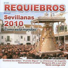 Como Está Mandao - Sevillanas 2010