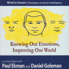 Knowing Our Emotions, Improving Our World