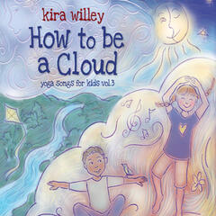 How to be a Cloud: Yoga Songs for Kids Vol. 3