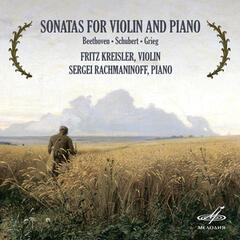 Beethoven, Shubert & Grieg: Sonatas for Violin and Piano