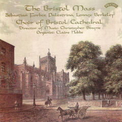 The Bristol Mass and Other Cathedral Music