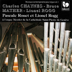 Chaynes - Mather - Rogg: Contemporary Music For Organ