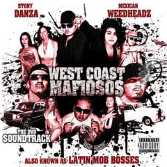 Stony Danza Presents: West Coast Mafiosos
