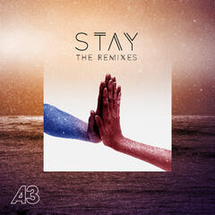 Stay (The Remixes)