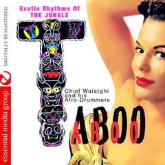 Taboo - Exotic Rhythms of the Jungle (Digitally Remastered)